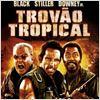 Trovão Tropical : poster