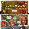 Caramuru - A Invenção do Brasil : foto