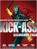 Kick Ass - Quebrando Tudo
