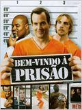 Bem-Vindo à Prisão
