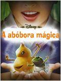 A Abóbora Mágica