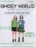 Ghost World - Aprendendo a Viver