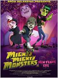 Mighty Mighty Monsters: New Fears Eve