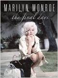 Marilyn Monroe: Os Últimos Dias