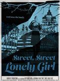 Sweet, Sweet Lonely Girl