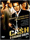 Cash: O Grande Golpe