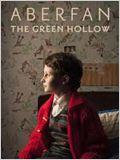 Aberfan: The Green Hollow