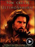 Foto : O ltimo Samurai Trailer Original