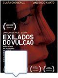 Foto : Exilados do Vulcão