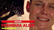 Alien: Resumo da Saga