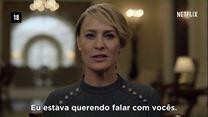 House of Cards 5ª Temporada Teaser Mensagem da Administração Underwood