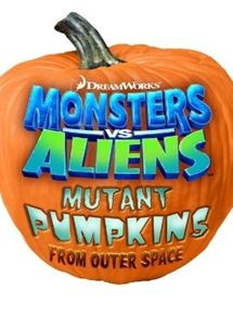 Monsters vs Aliens: Mutant Pumpkins from Outer Space