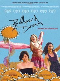 Bollywood Dream - O Sonho Bollywoodiano