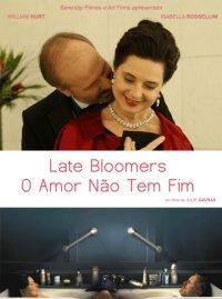 Late Bloomers - O Amor Não Tem Fim