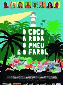 O Coco, a Roda, o Pnêu e o Farol