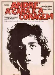André, a Cara e a Coragem