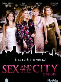 Assistir Sex and the City - O Filme