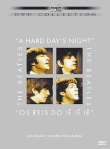 A Hard Day's Night: Os Reis do iê iê iê
