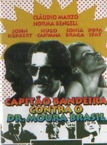 O Capitão Bandeira contra o Dr. Moura Brasil