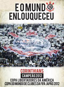 Corinthians - e o Mundo Enlouqueceu