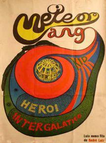 Meteorango Kid - Herói Intergalático