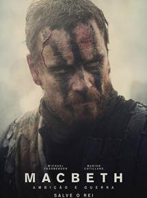 Macbeth: Ambição & Guerra