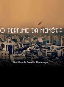 filme o perfume da memoria