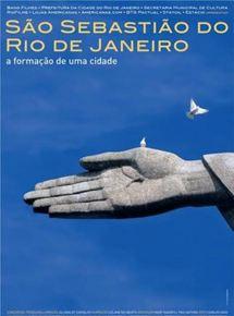 São Sebastião do Rio de Janeiro – A Formação de uma Cidade