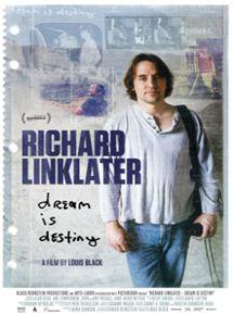 Richard Linklater - Sonho é Destino