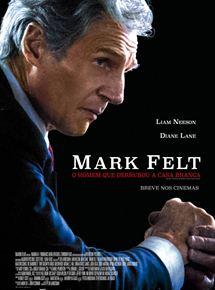 Mark Felt: O Homem que Derrubou a Casa Branca