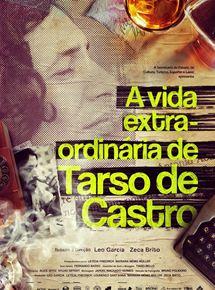 A Vida Extra-ordinária de Tarso de Castro