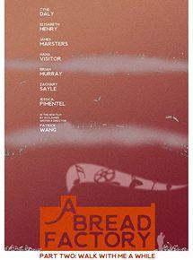 Uma Fábrica de Pão: Parte Dois