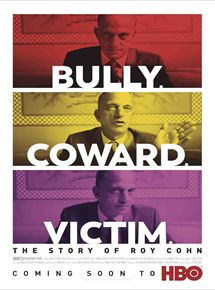 Bully, Coward, Victim: The Story Of Roy Cohn Project