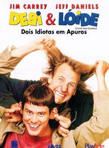 Debi & Lóide - Dois Idiotas em Apuros