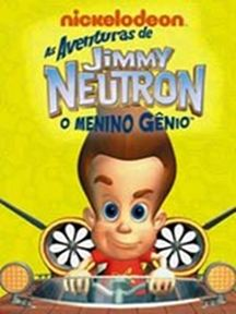 As Aventuras de Jimmy Neutron, o Menino Gênio