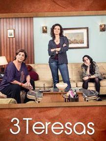 3 Teresas