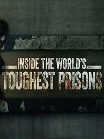 Por Dentro das Prisões Mais Severas do Mundo - Temporada 3