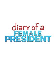 Diary of a Female President