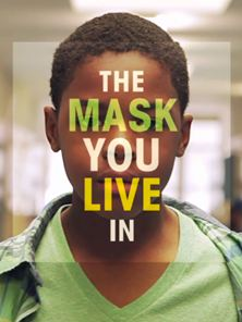 The Mask You Live In Trailer Original