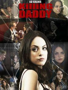 Killing Daddy Trailer Original