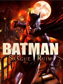 Batman: Sangue Ruim Trailer