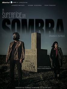 A Superfície da Sombra Trailer Oficial
