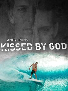 Andy Irons: Kissed by God Trailer Original
