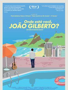 Onde Está Você, João Gilberto? Trailer Legendado
