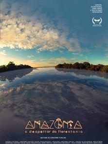 Amazônia, o Despertar da Florestania Trailer
