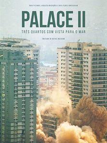 Palace II - Três Quartos com Vista para o Mar Trailer (1)