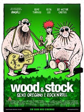 Wood & Stock - Sexo, Orégano e Rock'n'Roll
