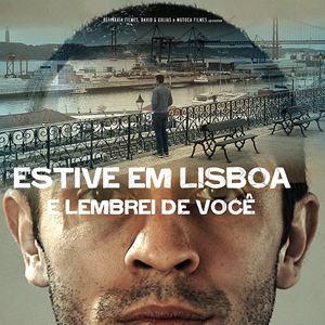 Assistir Estive em Lisboa e Lembrei de Você Dublado