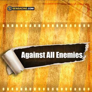 Against All Enemies : Poster