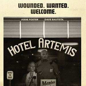 Hotel Artemis : Poster